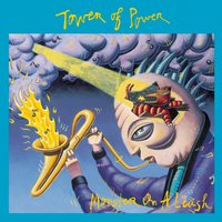 Monster On A Leash — Tower Of Power