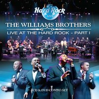 Live At the Hard Rock Part 1 — The Williams Brothers