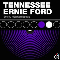 Smoky Mountain Boogie — Tennessee Ernie Ford