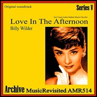 Love in the Afternoon - Single — Billy Wilder