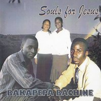 Bakapepa Bachine — Soul For Jesus