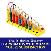 Learn Maths with Mozart, Vol. 2, Substraction — Viva La Musica Quartet