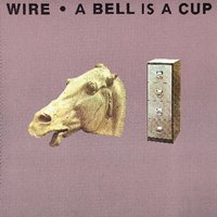 A Bell Is A Cup Until It Is Struck — Wire