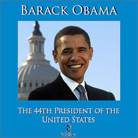 The 44th President Of The United States — Barack Obama
