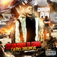 "Established to Grind #2 ""Chi-Raq, Drillinois"" — GRINDIN PUN"