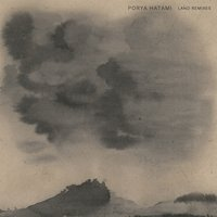 Land Remixes — Porya Hatami