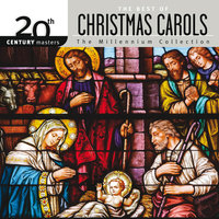 20th Century Masters - The Millennium Collection: The Best Of Christmas Carols — сборник