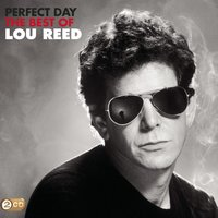 Perfect Day — Lou Reed