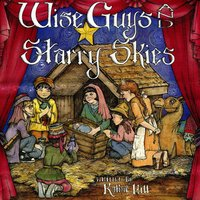 Wise Guys And Starry Skies — Kathie Hill