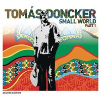 Small World Part 1 — Tomas Doncker