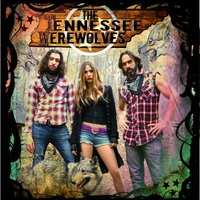 The Tennessee Werewolves - EP — Angel Mary & the Tennessee Werewolves, THE TENNESSEE WEREWOLVES