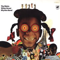 The Watts 103rd. St. Rhythm Band — Charles Wright & The Watts 103rd. Street Rhythm Band