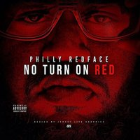No Turn on Red — Philly Redface