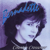 Country Crossover — Bernadette