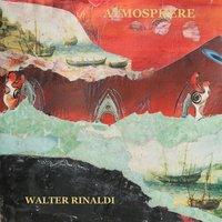 Atmosphere — Walter Rinaldi