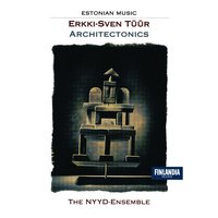 Architectonics — Nyyd-Ensemble, The, The Nyyd-Ensemble