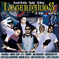 Legendarios - Rap & Regaetton Vol.1 — Nicky Jam, Lito y Polaco, C-4, Dyablo, Mexicano 777