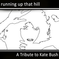 Running Up That Hill: A Tribute to Kate Bush — Wuthering Heights