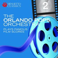 The Orlando Pops Orchestra plays famous film scores — The Orlando Pops Orchestra