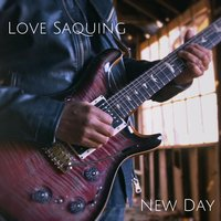 New Day — Love Saquing