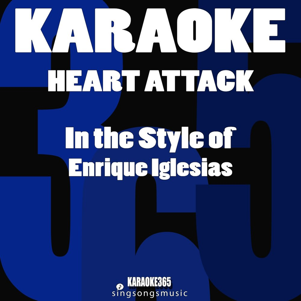 Heart Attack (In the Style of Enrique Iglesias) - Single ...