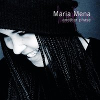 Another Phase — Maria Mena