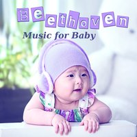 Beethoven Music for Baby – Emotional Classical Music for Children, Easy Listening, Inspirational Sounds for Well Being — Krakow String Project, Людвиг ван Бетховен