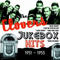 Jukebox Hits 1951 - 1955 — The Clovers