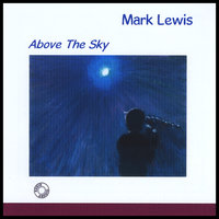 Above The Sky — Mark Lewis
