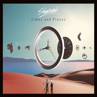 Times and Places — Shakatak