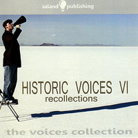 Historic Voices VI - Recollections — сборник