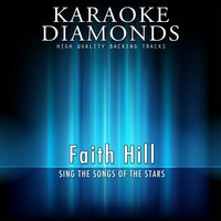 The Best Songs of Faith Hill — Karaoke Diamonds