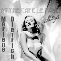 At the Cafe De Paris — Marlene Dietrich, Noel Coward