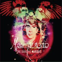 The Dancing Marquis — Marc Almond