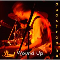 Wound Up — Apostrophe
