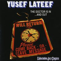 The Doctor Is In And Out — Yusef Lateef