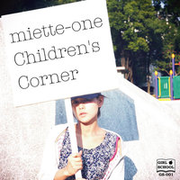 Children's Corner — Miette-One