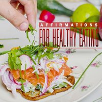 Affirmations for Healthy Eating — DY
