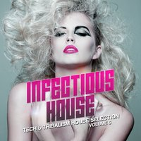 Infectious House, Vol. 6 — сборник