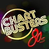 Chartbusters: 80s — 80's Pop Band, The 80's Band, 60's 70's 80's 90's Hits