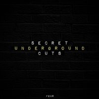 Secret Underground Cuts, Vol. 4 — сборник