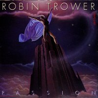 Passion — Robin Trower