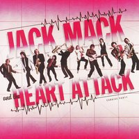 Cardiac Party — Jack Mack & The Heart Attack