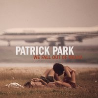 We Fall out of Touch - EP — Patrick Park