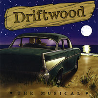 Songs From Driftwood the Musical — The Driftwood Players