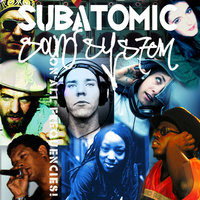 On All Frequencies — Subatomic Sound System