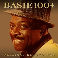100+ Original Recordings — Count Basie