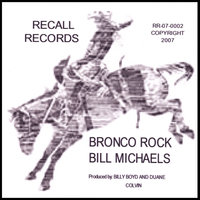 BRONCO ROCK — Bill Michaels