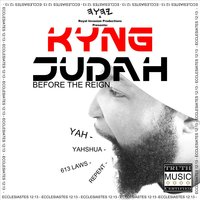 Before the Reign — Kyng Judah