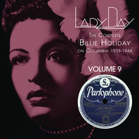 Lady Day: The Complete Billie Holiday On Columbia - Vol. 9 — Billie Holiday